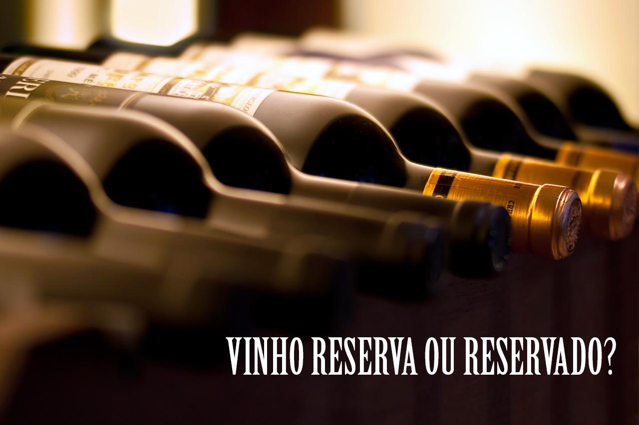 vinho-reserva-reservado
